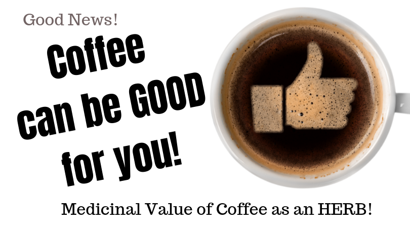 coffee can be good for you