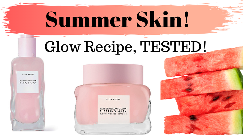 Great Summer Skin with Glow Recipe