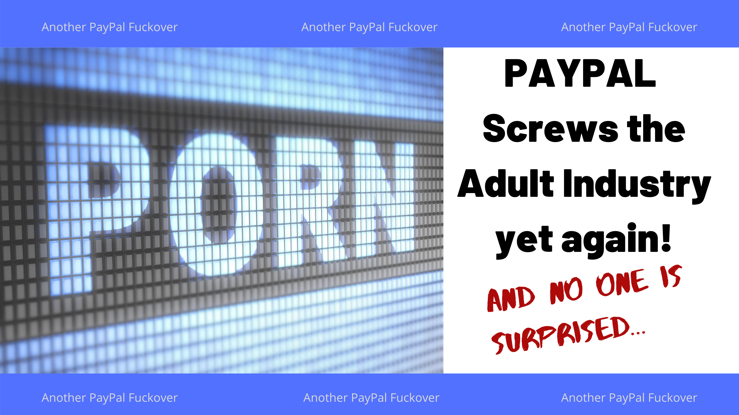 paypal screws over the sex work industry yet again