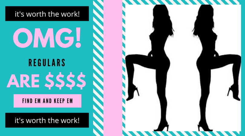 How to get regulars if you work as a stripper