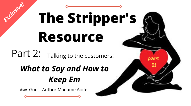 how to be a stripper and talk to customers