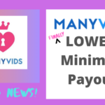 ManyVids FINALLY Lowers Their Payout Minimum!