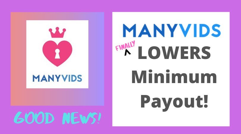 manyvids minimum payout is finally lowered